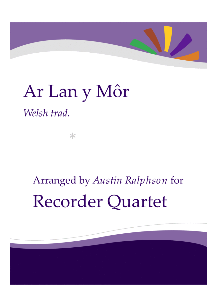 Ar Lan y Mor (By The Sea) - recorder quartet