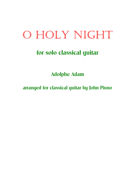 O Holy Night for solo classical guitar