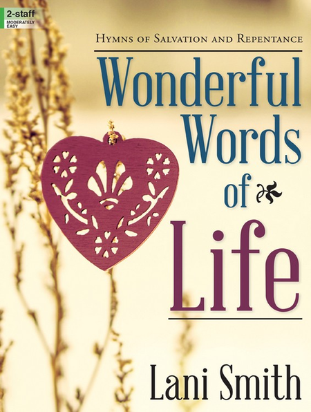 Wonderful Words Of Life Sheet Music By Lani Smith - Sheet Music Plus