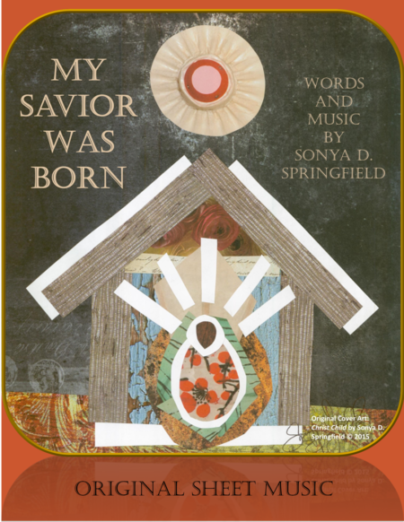 My Savior Was Born