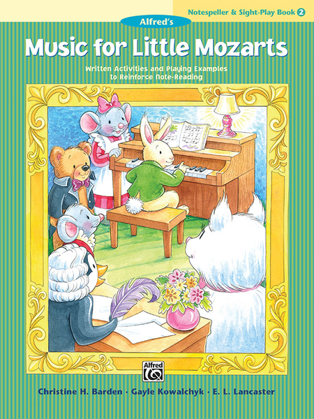Music for Little Mozarts Notespeller & Sight-Play Book, Book 2