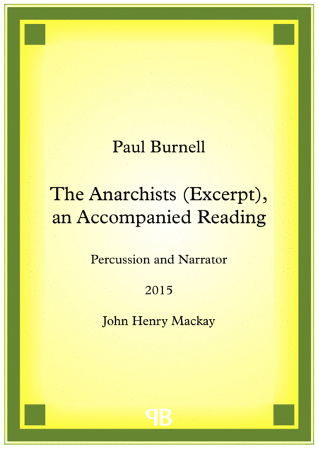 The Anarchists (Excerpt), an Accompanied Reading