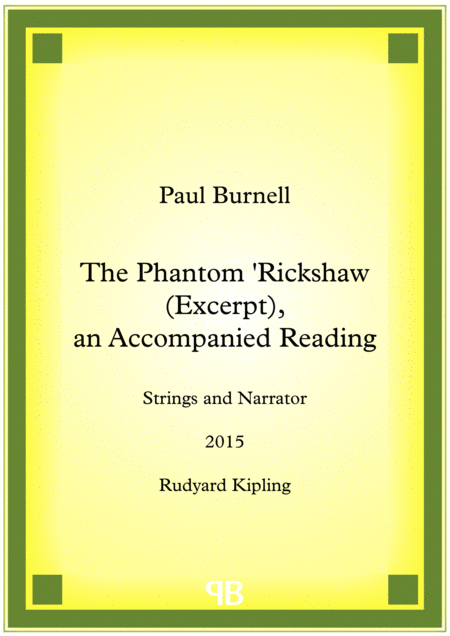 The Phantom 'Rickshaw (Excerpt), an Accompanied Reading