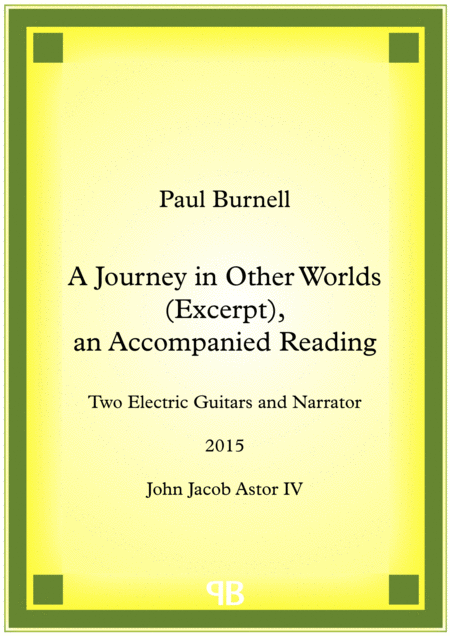 A Journey in Other Worlds (Excerpt), an Accompanied Reading
