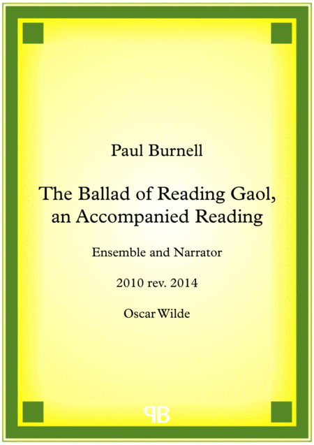 The Ballad of Reading Gaol, an Accompanied Reading