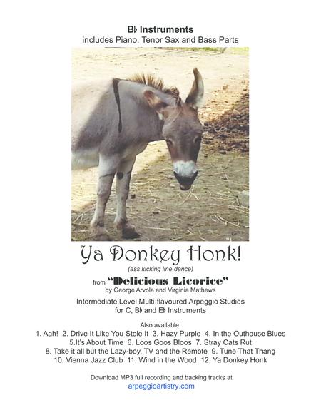 Ya Donkey Honk, clarinet, tenor sax, trumpet.