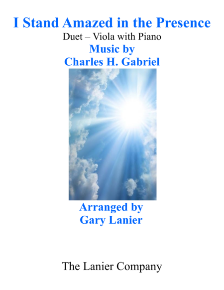 Gary Lanier: I STAND AMAZED in the PRESENCE (Duet –  Viola & Piano with Parts)