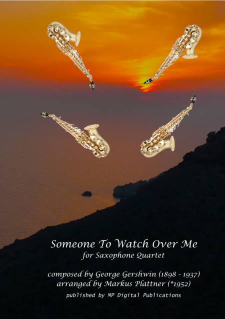 Someone To Watch Over Me for Saxophone Quartet