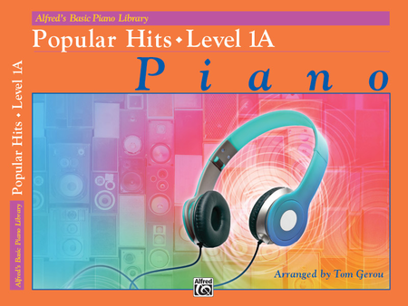 Alfred's Basic Piano Course - Popular Hits, Book 1A