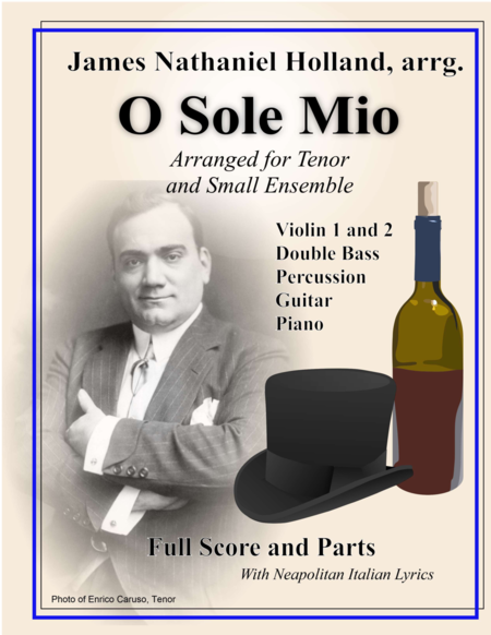 O Sole Mio Arranged for Tenor and Small Ensemble