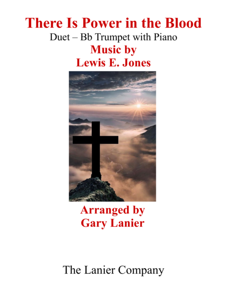 Gary Lanier: THERE IS POWER IN THE BLOOD (Duet – Bb Trumpet & Piano with Parts)