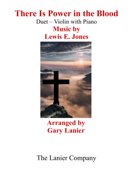 Gary Lanier: THERE IS POWER IN THE BLOOD (Duet – Violin & Piano with Parts)