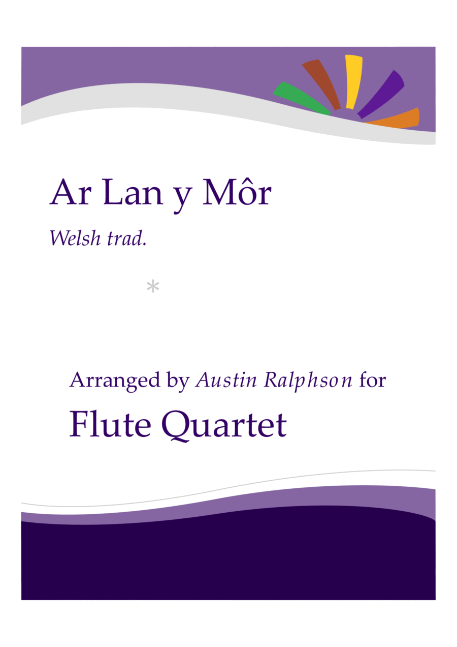 Ar Lan y Mor (By The Sea) - flute quartet