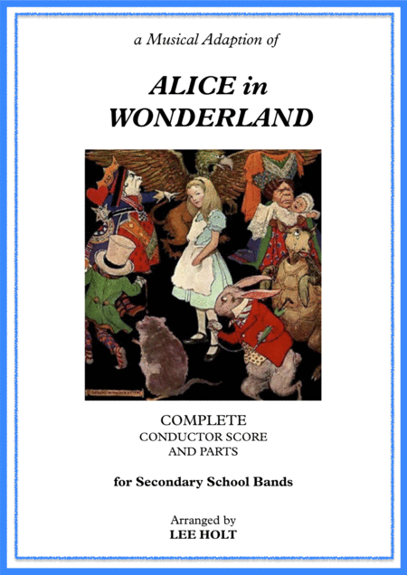 'Alice in Wonderland' for School Bands NOT THAT FAR FROM HOME