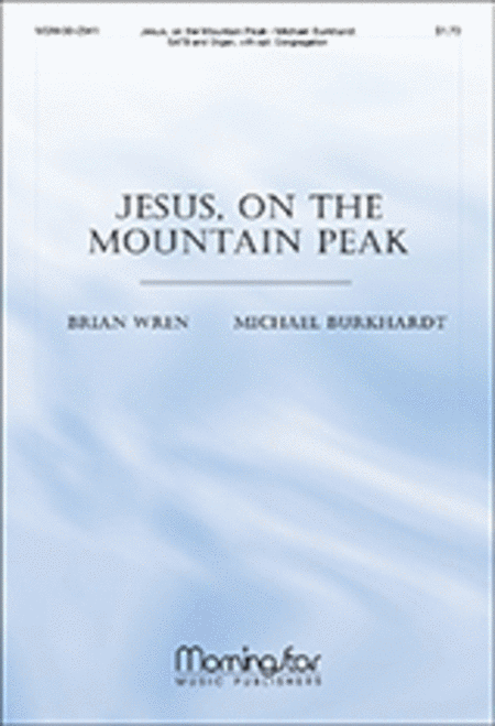 Jesus, on the Mountain Peak