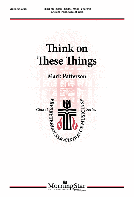Think on These Things (Choral Score)