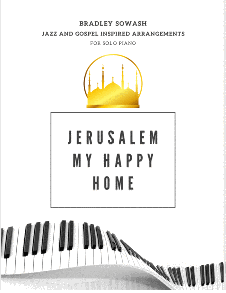 Jerusalem My Happy Home - Solo Piano