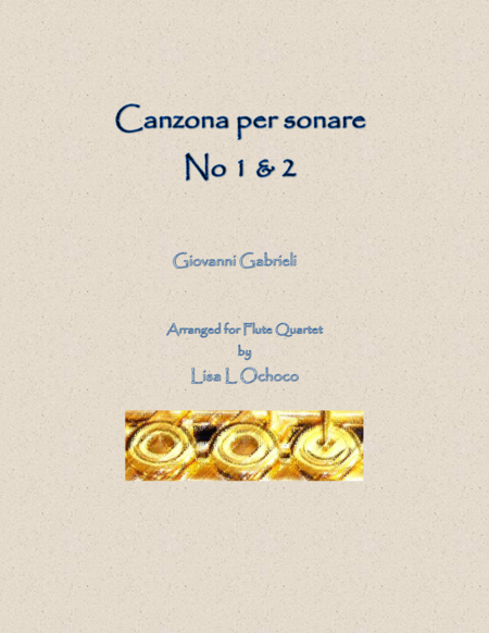 Canzona per sonare No.1 & 2 for Flute Quartet (2C, A, B)