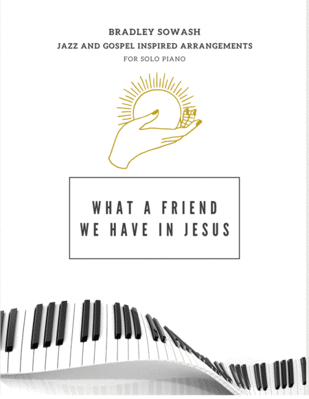 What a Friend We Have in Jesus - Solo Piano