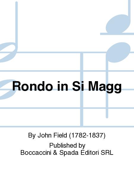 Rondo in Si Magg
