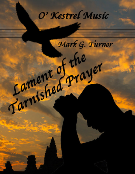 Lament of the Tarnished Prayer