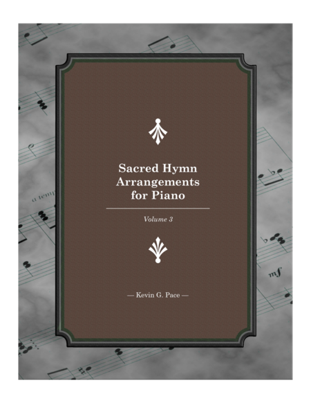Sacred Hymn Arrangements for Piano - book 3