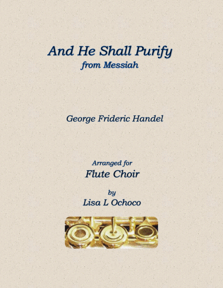 And He Shall Purify from The Messiah for Flute Choir