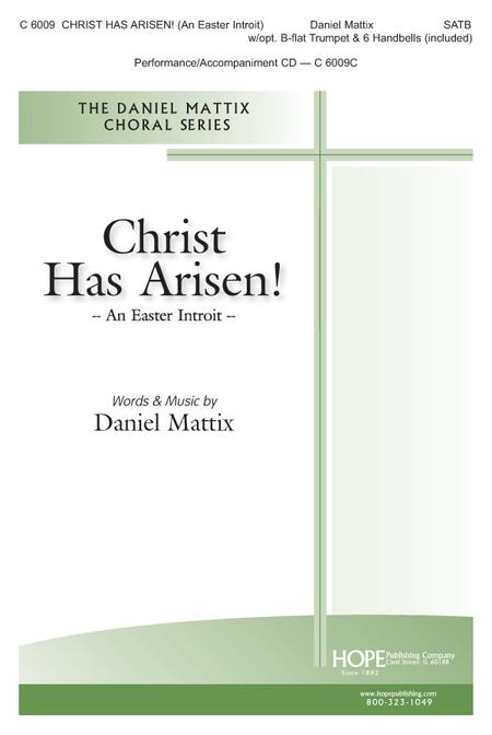 Christ Has Arisen! (An Easter Introit)