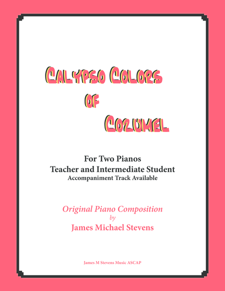 Calypso Colors of Cozumel (Piano Duet for Teacher and Student)
