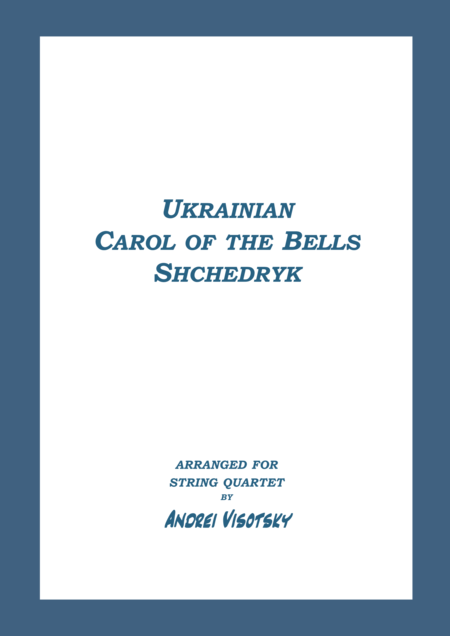 Carol of the Bells - Shchedryk