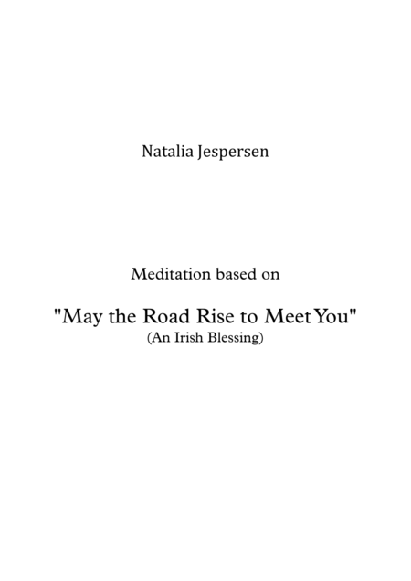 May the Road Rise to Meet You (Meditation)