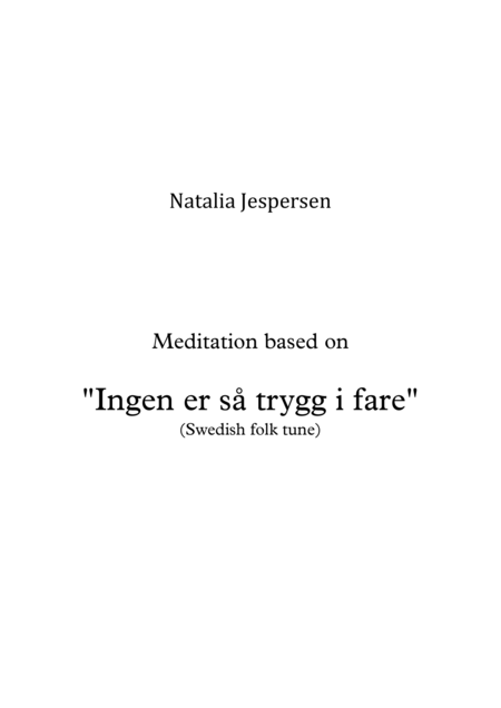 Ingen er så trygg i fare (Meditation)