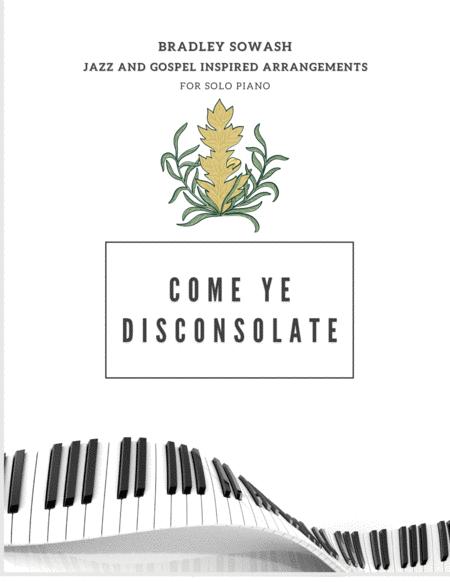 Come Ye Disconsolate - Solo Piano