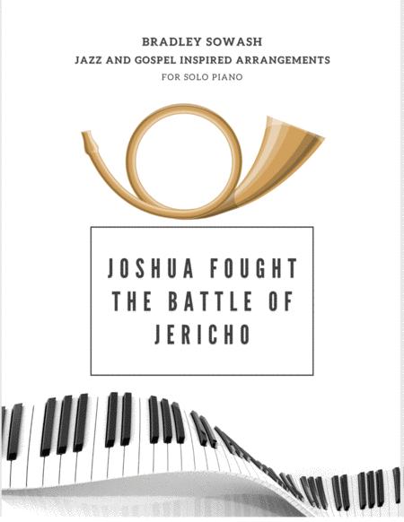 Joshua Fought the Battle of Jericho - Solo Piano