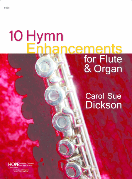 10 Hymn Enhancements: For Flute & Organ