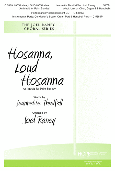 Hosanna, Loud Hosanna (An Introit For Palm Sunday)