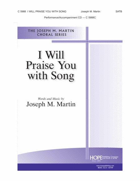 I Will Praise You With Song