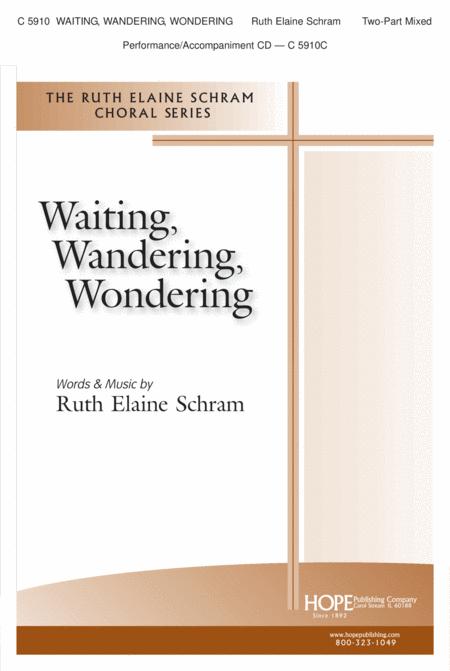 Waiting, Wandering, Wondering