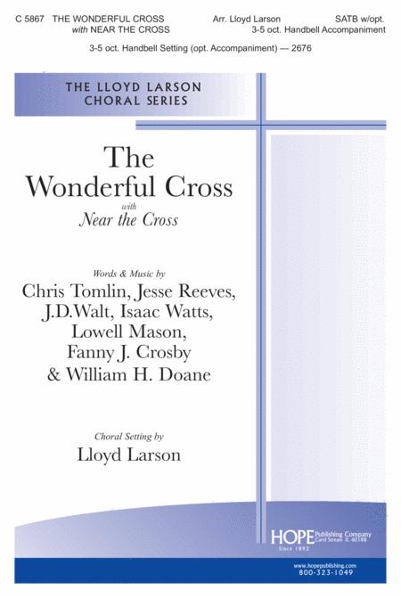 Wonderful Cross, the With Near the Cross
