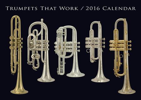 Trumpets That Work 2016 Calendar