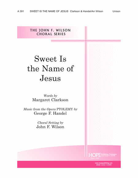 Sweet Is the Name of Jesus