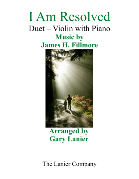 Gary Lanier: I AM RESOLVED (Duet – Violin & Piano with Parts)