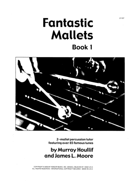 Fantastic Mallets, Book 1