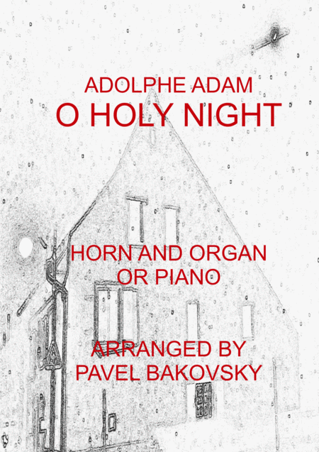 O Holy Night/ Cantique Noel