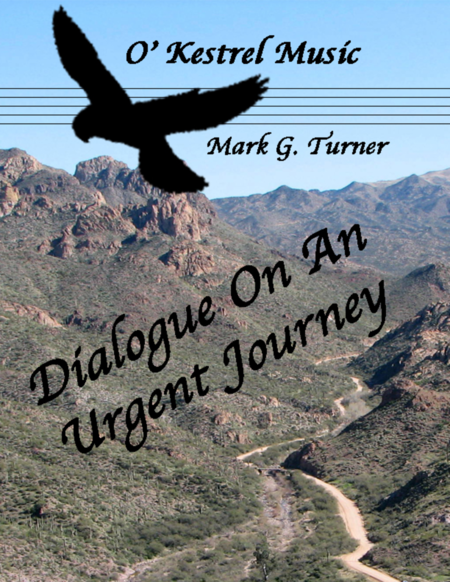 Dialogue On An Urgent Journey