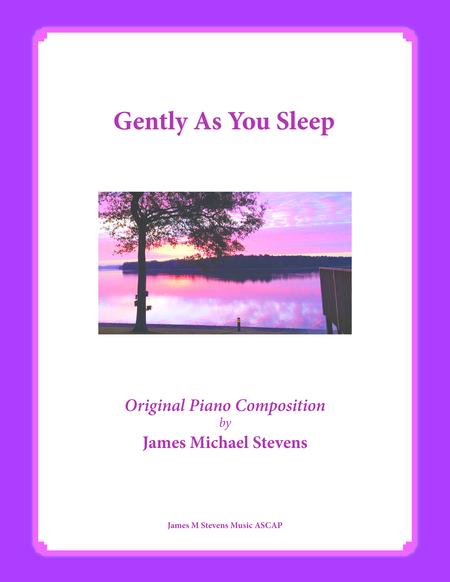 Gently As You Sleep