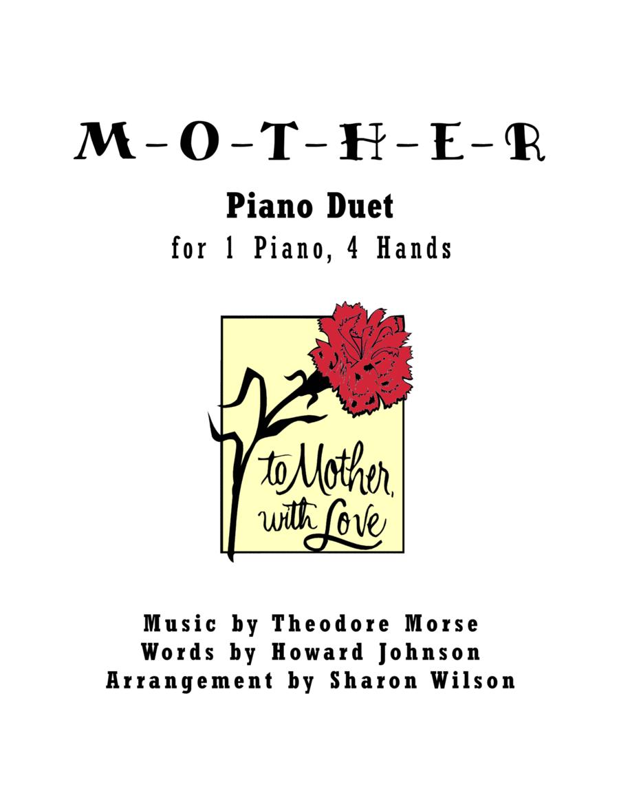 M-O-T-H-E-R  (1 Piano, 4 Hands Duet)