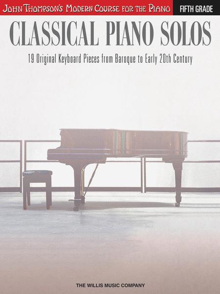 Classical Piano Solos - Fifth Grade