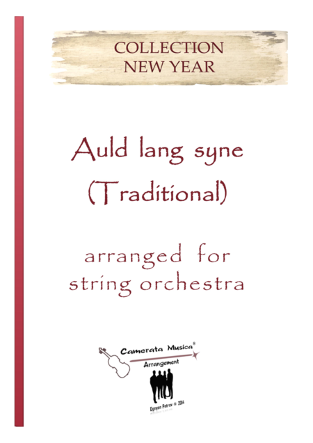 Auld lang syne - Arranged for string orchestra