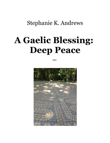 A Gaelic Blessing: Deep Peace SSA